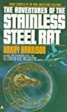 The Adventures of the Stainless Steel Rat by Harry Harrison