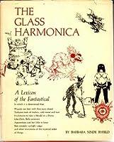 The Glass Harmonica: A Lexicon of the Fantastical