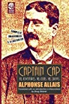 Captain Cap: His Adventures, His Ideas, His Drinks