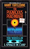 The Pugnacious Peacekeeper/The Wheels of If