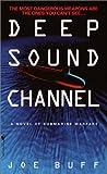 Deep Sound Channel (Jeffrey Fuller, #1)