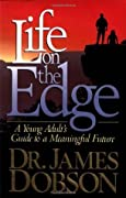 Life on the Edge: A Young Adult's Guide to a Meaningful Future