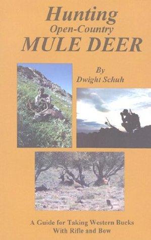 Hunting Open Country Mule Deer