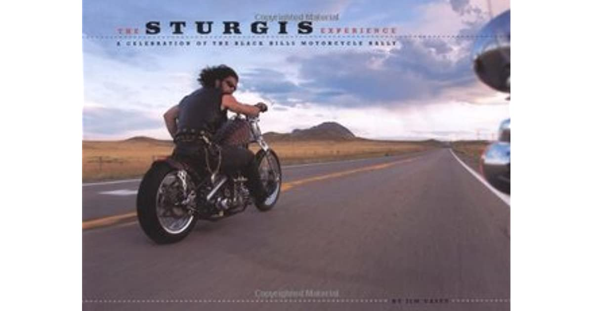 Sturgis Experience By James Casey