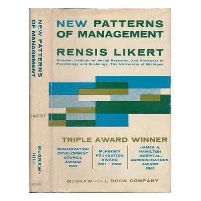 New Patterns of Management by Rensis Likert