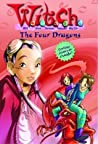 The Four Dragons (W.I.T.C.H. Chapter Books, #9)
