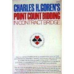 Charles H  Goren's Point Count Bidding in Contract Bridge by