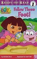 Follow Those Feet!  (Dora the Explorer Ready-to-Read, Level 1)