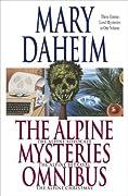 The Alpine Mysteries Omnibus: The Alpine Advocate / The Alpine Betrayal / The Alpine Christmas
