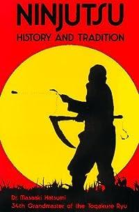 Ninjutsu History and Tradition