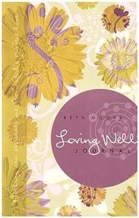 Loving Well:  Journal