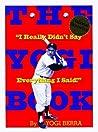 The Yogi Book : I Really Didn't Say Everything I Said