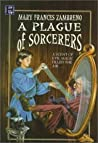 A Plague of Sorcerers: A Magical Mystery