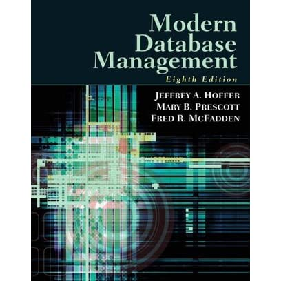 Modern Database Management by Jeffrey A  Hoffer