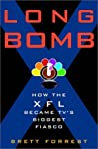 Long Bomb: How the XFL Became TV's Biggest Fiasco