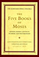 The Five Books of Moses: the Schocken Bible, Volume I