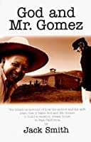 God and Mr. Gomez: Building a Dream House in Baja