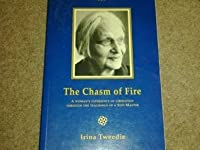 The Chasm of Fire: A Woman's Experience With the Teachings of a Sufi Master (Element Classic Editions)