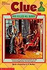 Who Killed Mr. Boddy? by A.E. Parker