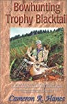 Bowhunting Trophy Blacktail