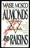 Almonds and Raisins