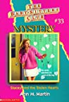 Stacey and the Stolen Hearts (Baby-Sitters Club Mystery, #33)
