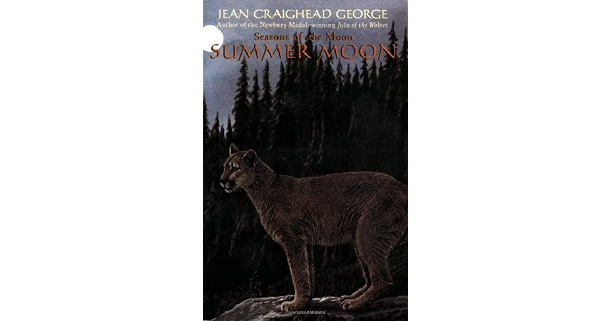 Jean Craighead George Quotes: Summer Moon By Jean Craighead George