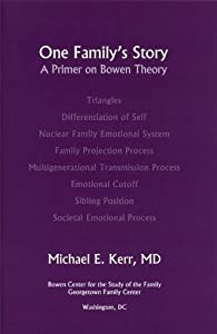 One Family's Story: A Primer on Bowen Theory