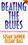 Beating the Blues: A Self-help Approach to Overcoming Depression