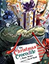 The Christmas Crocodile by Bonny Becker