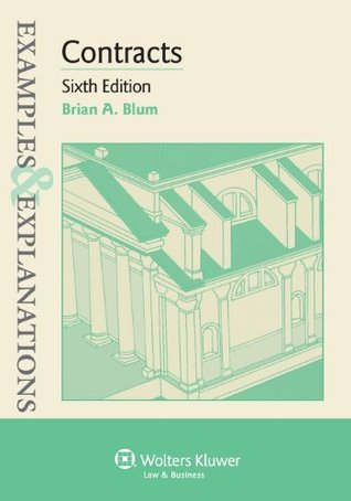 Examples /& Explanations 4th Ed. Contracts