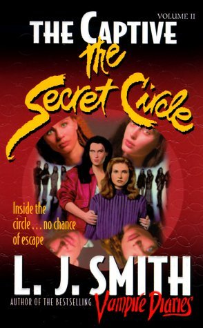 The Captive (The Secret Circle, #2)
