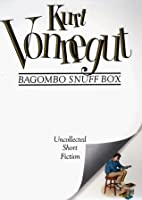 Bagombo Snuff Box: Uncollected Short Fiction