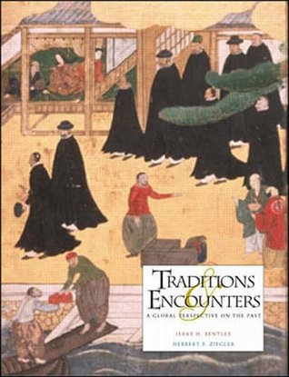 Traditions & Encounters: A Global Perspective On The Past by