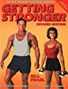 Getting Stronger: Weight Training for Men and Women