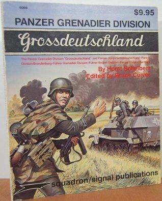 Panzer-Grenadier-Division Grossdeutschland und ihre Schwesterverbande