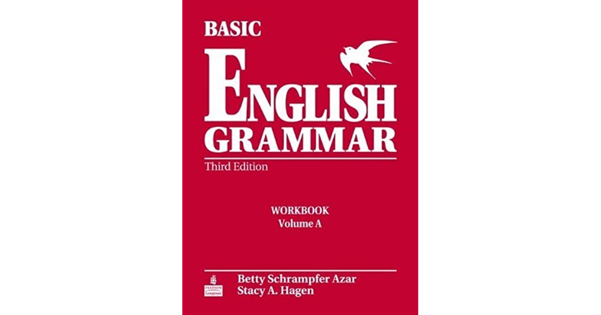 Basic English Grammar Workbook A With Answer Key By Betty Schrampfer