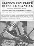 Glenn's Complete Bicycle Manual: Selection, Maintenance, Repair