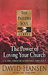 Power of Loving Your Church: Pastoring with Acceptance and Grace