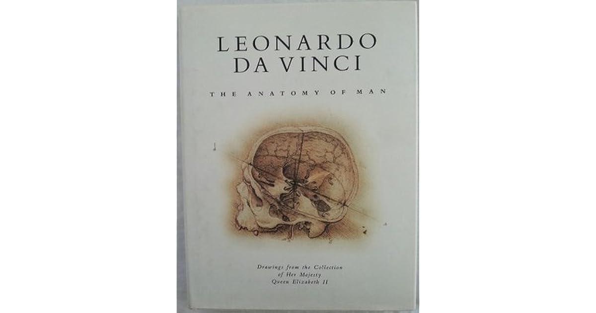 Leonardo Da Vinci The Anatomy Of Man By Martin Clayton