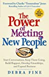 The Power of Meeting New People by Debra Fine