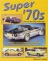 Super '70s: Cars of the Disco Decade