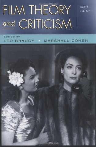 Film Theory And Criticism Introductory Readings By Leo Braudy