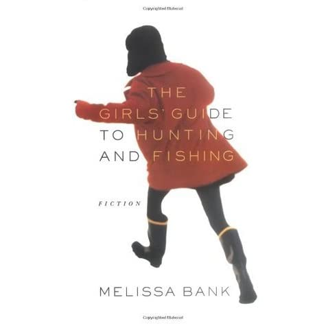 jane rosenals feminist fervor in melissa banks the girls guide to hunting and fishing