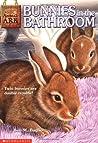 Bunnies in the Bathroom (Animal Ark, #15)