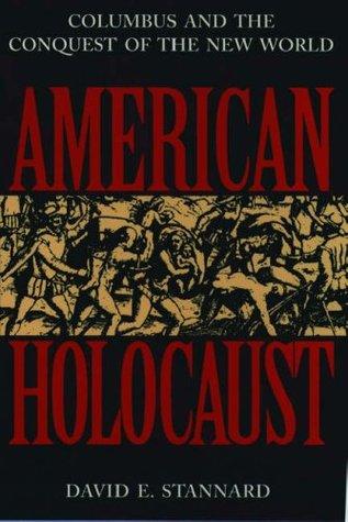 american holocaust david stannard chapter 1 summary