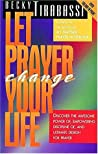 Let Prayer Change Your Life