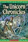The Unicorn Chronicles (The Unicorn Chronicles #1-2)