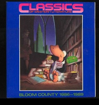 Classics of Western Literature: Bloom County, 1986-1989