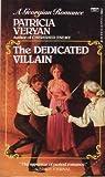 The Dedicated Villain (The Golden Chronicles, #6)
